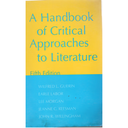 A Handbook of Critical Approaches to Literature5th Edition