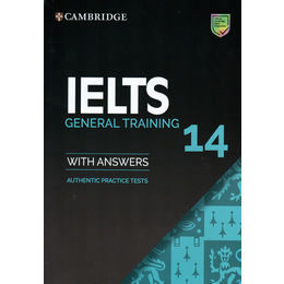 CAMBRIDGE IELTS14.GENERAL TRAINING.WITH ANSWERS