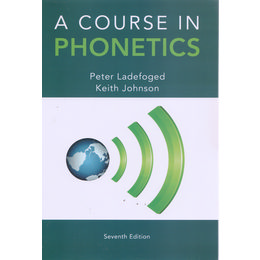 A Course In Phonetics seventh Edition