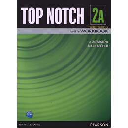 Top notch 2A: English for today's world with workbook
