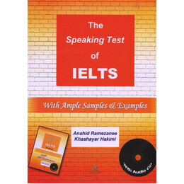 The speaking test of IELTS: with ample samples & examples